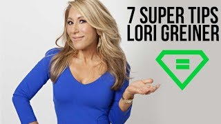 Lori Greiner | 7 Super Tips