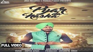 Pyar Da Nasha – Harjinder Bains Punjabi Video Download New Video HD