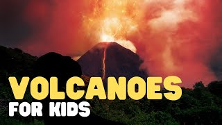 Volcanoes for Kids   A fun and engaging introduction to volcanoes for children