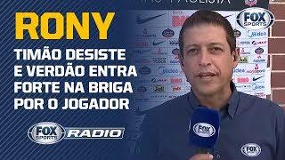 CORINTHIANS DESISTE DE RONY! Fernando Caetano traz as informações direto de Orlando