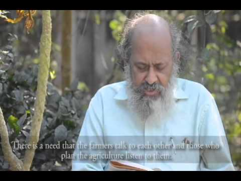 Need for ecological agriculture - Ardhendu S. Chatterjee Part 1