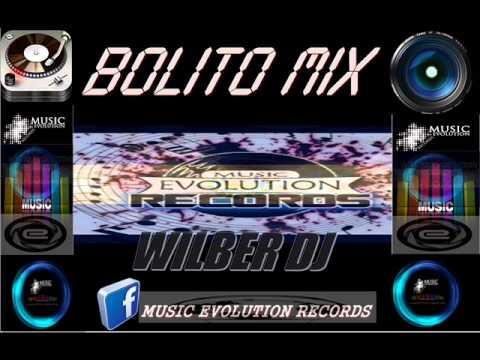 Bolito Mix Music Evolution Records V.wmv