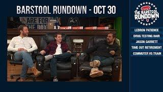 Barstool Rundown - October 30, 2018