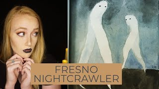 FRESNO NIGHTCRAWLERS  ||  WICKED WEDNESDAY