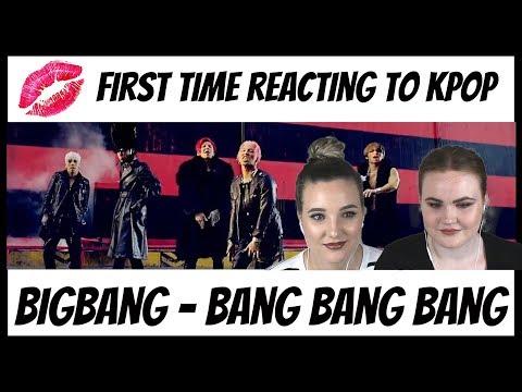First Time Reacting to Kpop | BIGBANG | Bang Bang Bang 🔫
