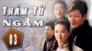 Thám Tử Ngầm - Tập 3   Phim Hình Sự Trung Quốc Hay Nhất 2018 - Thuyết Minh