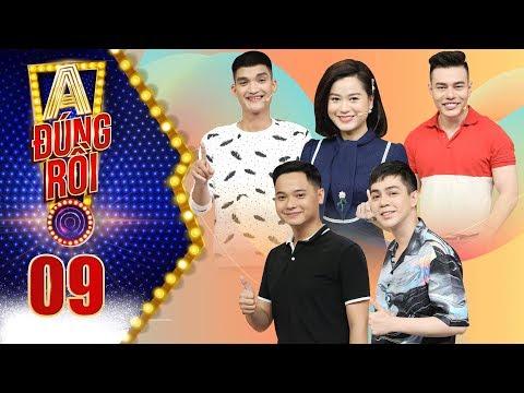 A! Đúng Rồi! 2019 | Tập 9: Lê Dương Bảo Lâm