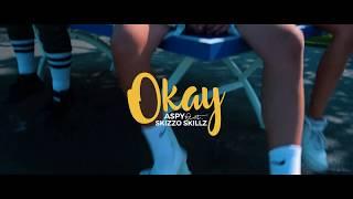 Aspy - Okay (feat Skizzo Skillz) [Official Video]