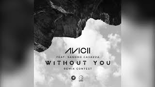 Avicii - Without You - (HAZRD Remix)