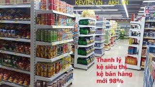 Thanh lý giá kệ siêu thị, kệ bày bán hàng tạp hóa cũ tồn kho giá rẻ mới 98%