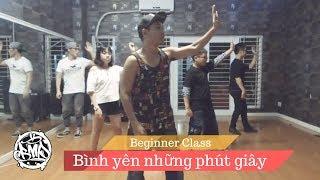 Bình yên những phút giây (Sơn Tùng) / Panh Choreography / Urban Dance Class (beginner)