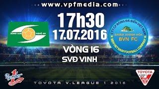 SLNA VS S.KHÁNH HÒA BVN - V.LEAGUE 2016 | FULL