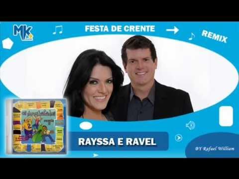 Baixar Rayssa e Ravel - Festa de Crente (remix) - CD Os Arrebatados Remix 2
