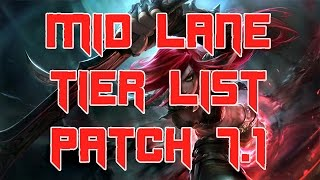 Best Mid Laners Patch 7.1 | Mid Lane Solo Queue Tier List Patch 7.1