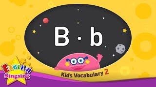 Kids vocabulary compilation ver.2 - Words starting with B, b - Learn English for kids