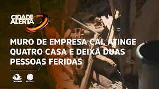 Muro de empresa cai, atinge quatro casa e deixa duas pessoas feridas