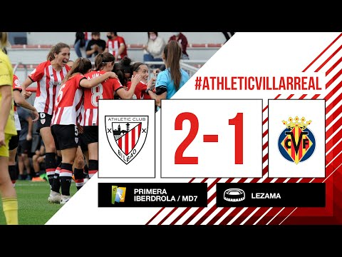 ⚽ HIGHLIGHTS I Athletic Club 2-1 Villarreal CF I MD7 Primera Iberdrola 2021-22