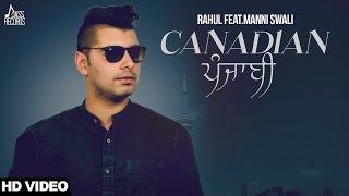 Canadian – Rahul