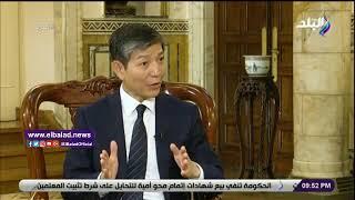 سفير الصين: نعمل على إنشاء مركز تدريب مهني بمنطقة قناة ...