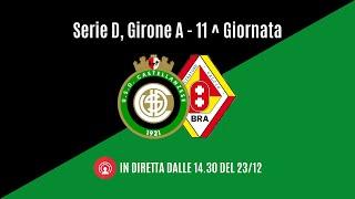 LIVE | Castellanzese - Bra | 11^ Giornata | Serie D - Girone A