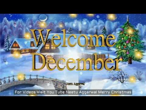 Welcome December,Welcome Christmas Month,Merry Christmas Wishes,Greetings,Prayers,Blessings