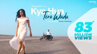 Kya Hua Tera Wada Unplugged – Pranav Chandran – Mohammad Rafi