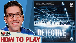 Detective: A Modern Crime Board Game - How To Play