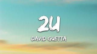 David Guetta - 2U (Lyrics) ft. Justin Bieber