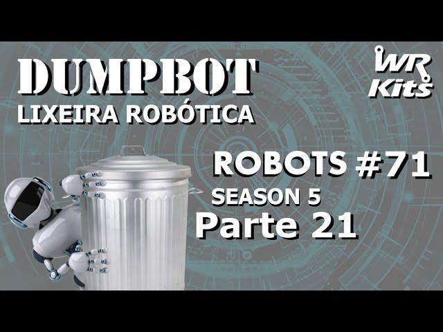 PROJETO DO ELEVADOR (DUMPBOT 21/x) | Robots #71