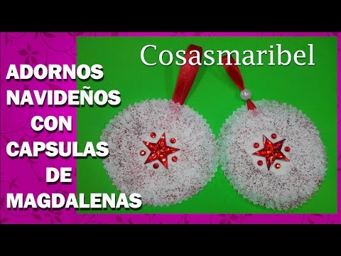 CREA ADORNOS NAVIDEÑOS CON CAPSULAS DE MAGDALENAS O CUPCAKES.