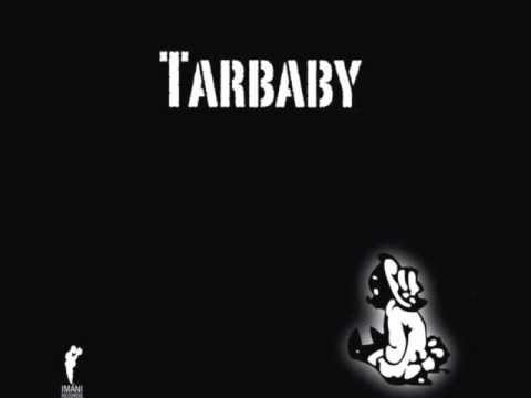 Tarbaby -