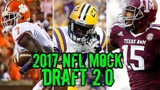 2017 NFL Mock Draft 2.0: Trubisky Garrett Watson [Full 2 Rounds]