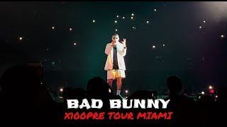 Bad Bunny X100PRE Tour Concierto en Miami [Completo] 03/14/19