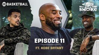 Kobe Bryant | Ep 11 | Barnes' Ball Fake, Shaq & Lakers, Michael Jordan | ALL THE SMOKE Full Podcast