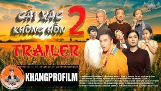 Trailer Cái Xác Không Hồn Phần 2 | Phim Ca Nhạc Lâm Chấn Khang