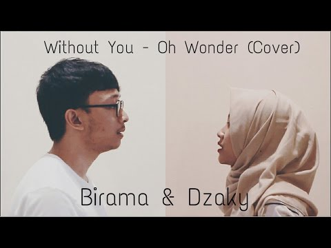 PAL'S MUSIC #1: Without You - Oh Wonder Cover by Birama & Dzaky