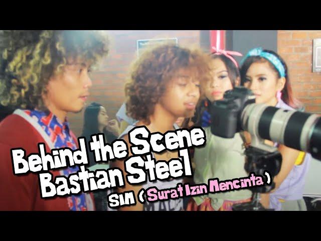Video Behind The Scene Bastian Steel Sim Surat Izin Mencinta Kids Music
