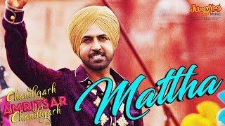 Mattha – Karamjit Anmol – Chandigarh Amritsar Chandigarh