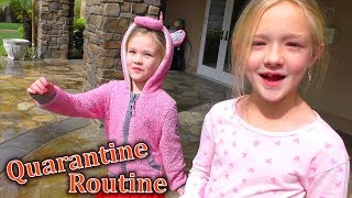 Quarantine Routine!