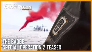 Ghost Recon Wildlands - The Badge Special Operation 2 Teaser