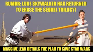 Star Wars Rumor | Luke Skywalker Will Erase the Disney Sequel Trilogy
