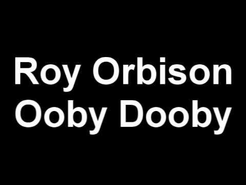 Baixar Roy Orbison - Ooby Dooby - BEST VERSION!