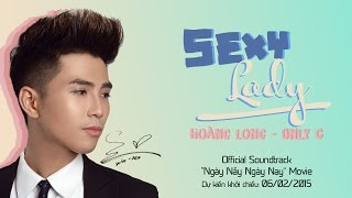 WILL (365DABAND) -SEXY LADY (Ngày Nảy Ngày Nay OST)(Officia)