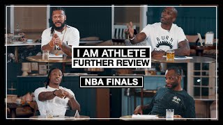 The NBA FINALS - Further Review   I AM ATHLETE with Brandon Marshall, Fred Taylor & More