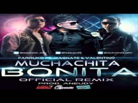 ♫ Muchachita Bonita (( Remix 2011LETRA )) - Farruko Ft. Magnate y Valentino ♫