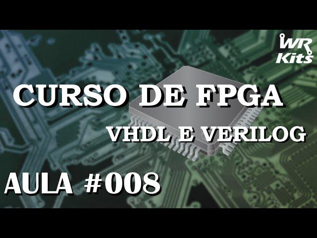 CÉLULA DE MEMÓRIA SRAM | Curso de FPGA #008