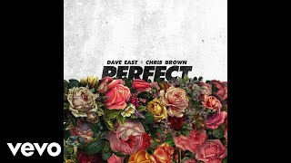 Dave East - Perfect ft. Chris Brown (Official Audio)