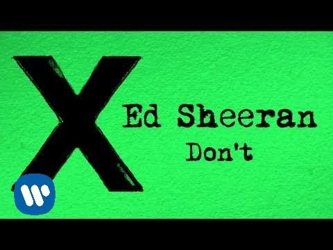 Ed Sheeran - Don't [Official]