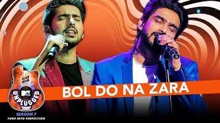 Bol Do Na Zara – Unplugged – Armaan Malik – MTV Unplugged