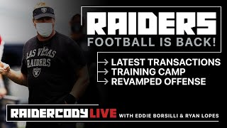 Raiders Football is BACK - Let's Break Down the Latest News w/ Eddie Borsilli & Ryan Lopes